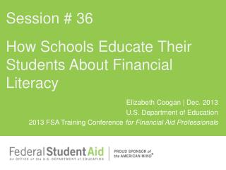 How Schools Educate  Their  Students  About  Financial  Literacy