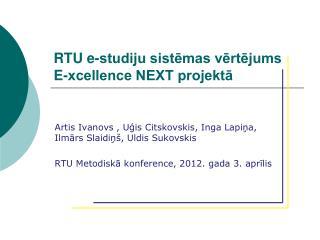 RTU e-studiju sistēmas vērtējums E-xcellence NEXT projektā