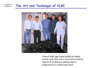 The Art and Technique of VLBI