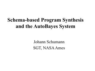 Schema-based Program Synthesis and the AutoBayes System