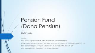 Pension Fund  (Dana Pensiun)
