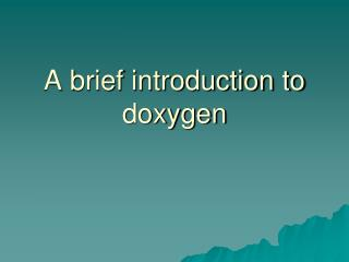 A brief introduction to doxygen