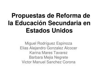 Propuestas de Reforma de la Educación Secundaria en Estados Unidos