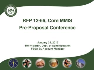 RFP 12-66, Core MMIS          Pre-Proposal Conference