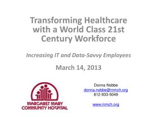 Transforming Healthcare with a World Class 21st Century Workforce