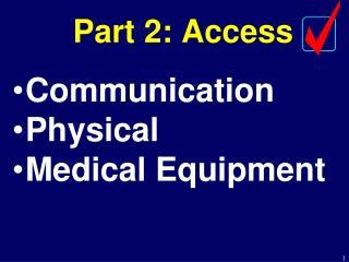 Part 2: Access
