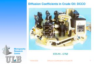 Diffusion Coefficients in Crude Oil: DCCO