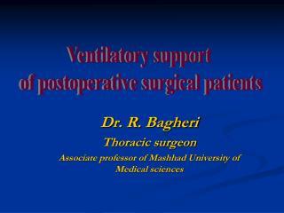 Dr. R.  Bagheri Thoracic surgeon Associate professor of Mashhad University of Medical sciences