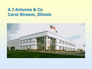 A J Antunes & Co Carol Stream, Illinois