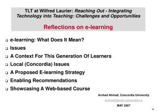 e-learning: What Does It Mean? Issues A Context For This Generation Of Learners