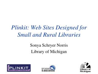 Plinkit: Web Sites Designed for Small and Rural Libraries