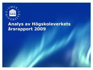 Analys av Högskoleverkets årsrapport 2009
