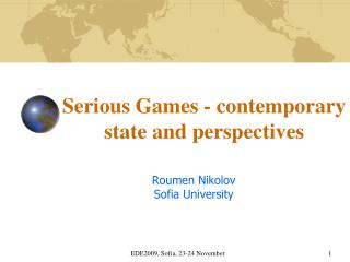 Serious Games -  c ontemporary state and perspectives
