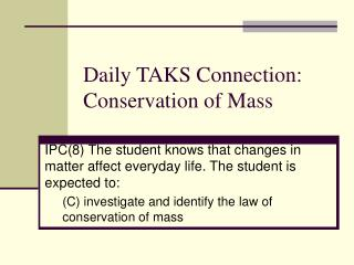Daily TAKS Connection: Conservation of Mass