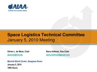 Space Logistics Technical Committee January 5, 2010 Meeting