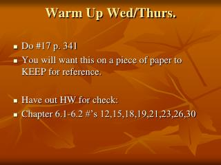 Warm Up Wed/Thurs.