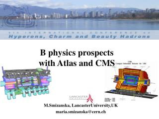 B physics prospects  with Atlas and CMS