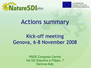Actions summary Kick-off meeting Genova, 6-8 November 2008