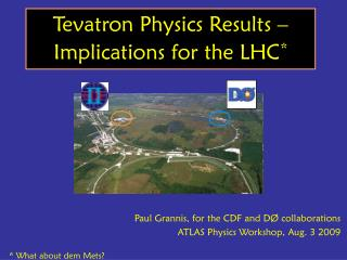 Tevatron Physics Results – Implications for the LHC *