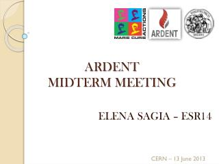 ARDENT  MIDTERM MEETING