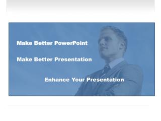 Make Better PowerPoint