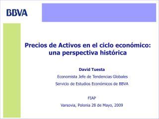 David Tuesta  Economista Jefe de Tendencias Globales Servicio de Estudios Económicos de BBVA FIAP