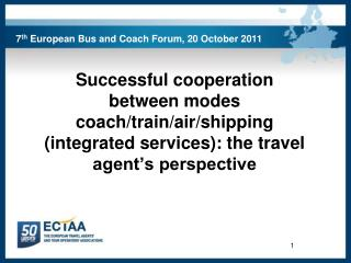 7 th  European Bus and Coach Forum, 20 October 2011