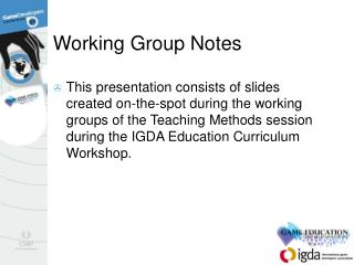 Working Group Notes