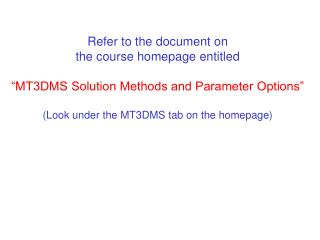 Refer to the document on the course homepage entitled