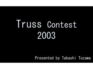 Truss Contest 2003