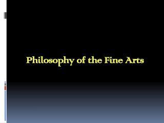 Philosophy of the Fine Arts