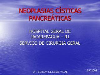 NEOPLASIAS C�STICAS PANCRE�TICAS