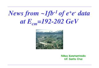 News from ~1fb -1  of e + e -  data at E cm =192-202 GeV