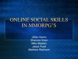 ONLINE SOCIAL SKILLS IN MMORPG'S