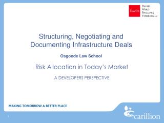 Structuring, Negotiating and Documenting Infrastructure Deals Osgoode Law School