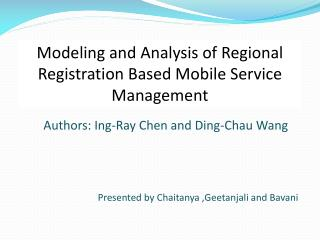 Authors:  Ing -Ray Chen and Ding- Chau  Wang