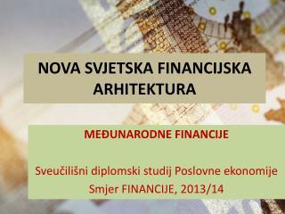 NOVA SVJETSKA FINANCIJSKA ARHITEKTURA
