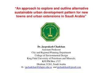 Dr. Jayprakash Chadchan Assistant Professor  City and Regional Planning Department