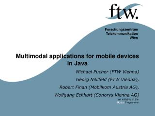 Multimodal applications for mobile devices in Java