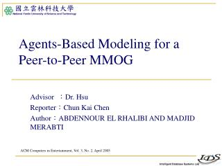 Agents-Based Modeling for a Peer-to-Peer MMOG