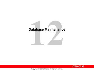 Database Maintenance