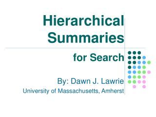 Hierarchical Summaries