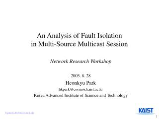An Analysis of Fault Isolation in Multi-Source Multicast Session