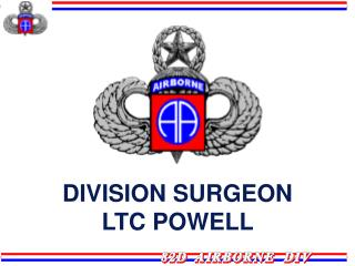 DIVISION SURGEON LTC POWELL