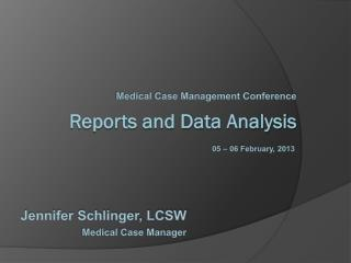 Reports and Data Analysis
