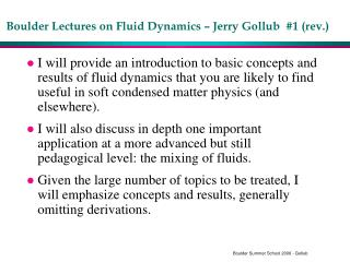 Boulder Lectures on Fluid Dynamics – Jerry Gollub  #1 (rev.)