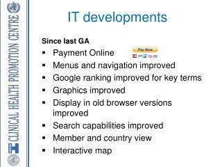 IT developments