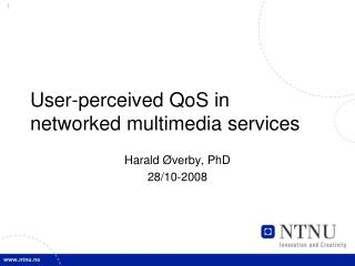 User-perceived QoS in networked multimedia services