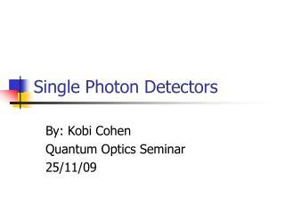 Single Photon Detectors