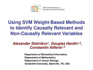 Using SVM Weight-Based Methods to Identify Causally Relevant and Non-Causally Relevant Variables